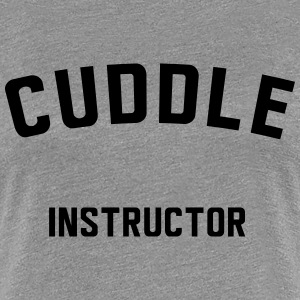 Cuddle Instructor T-Shirts - Women's Premium T-Shirt
