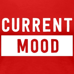 Current Mood T-Shirts - Women's Premium T-Shirt