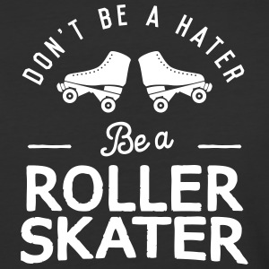 Don't Hate, Roller skate - Baseball T-Shirt