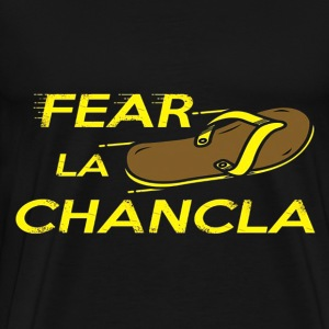 Fear La Chancla - Men's Premium T-Shirt