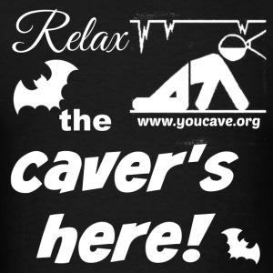 Relax, the Caver's Here. Men's T-Shirt - Men's T-Shirt