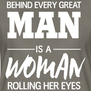 Behind every man is woman rolling her eyes T-Shirts - Women's Premium T-Shirt