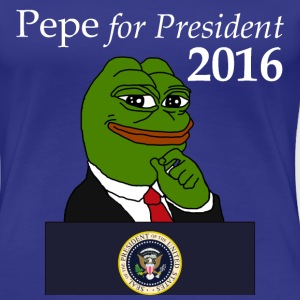 Pepe for President  - Women's Premium T-Shirt