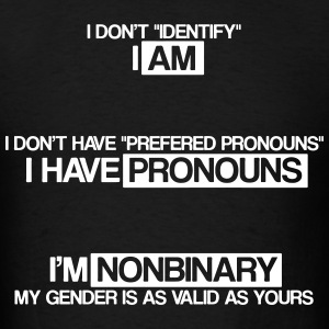 I am nonbinary  - Men's T-Shirt
