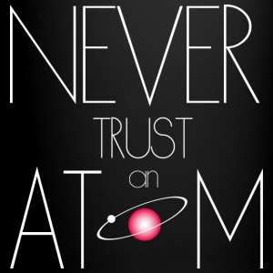 Never trust atom - Full Color Mug