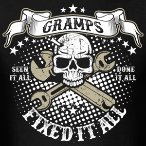 Gramps Fixed It All T-Shirts - Men's T-Shirt