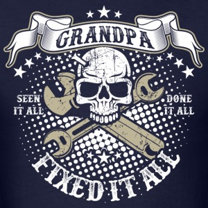 Grandpa Fixed It All T-Shirts - Men's T-Shirt