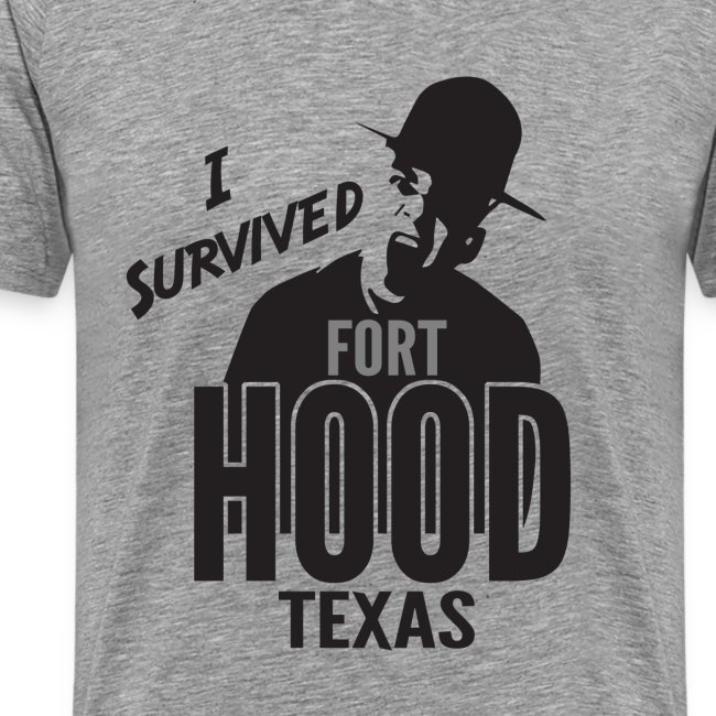 I Survived Fort Hood, TX