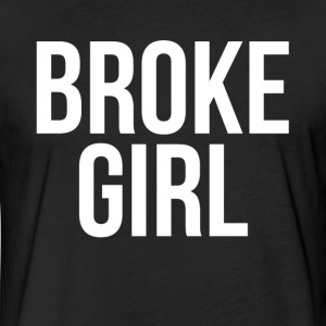 BROKE GIRL T-Shirts - Fitted Cotton/Poly T-Shirt by Next Level