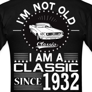 Classic since 1932 T-Shirts - Men's T-Shirt