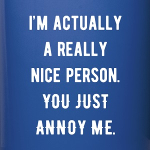 I'm Actually a Really Nice Person Funny T-shirt Mugs & Drinkware - Full Color Mug