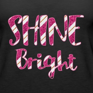 Shine Bright - Women's Premium Tank Top