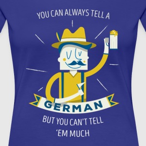 Tell a German Funny T-shirt T-Shirts - Women's Premium T-Shirt