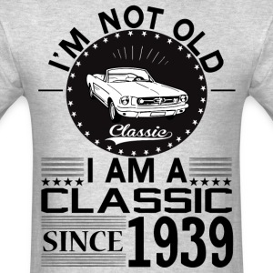 Classic since 1939 T-Shirts - Men's T-Shirt