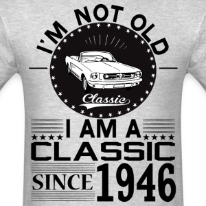 Classic since 1946 T-Shirts - Men's T-Shirt