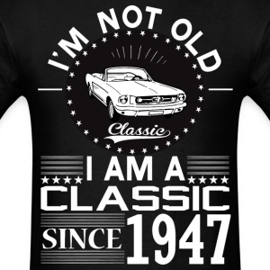 Classic since 1947 T-Shirts - Men's T-Shirt