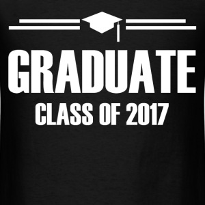 GRADUATE CLASS OF 2017 2.png T-Shirts - Men's T-Shirt