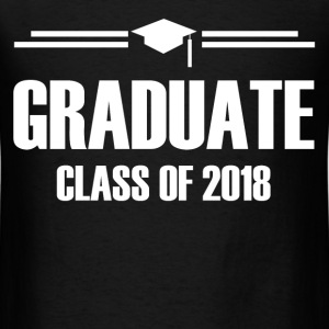 GRADUATE CLASS OF 20182.png T-Shirts - Men's T-Shirt