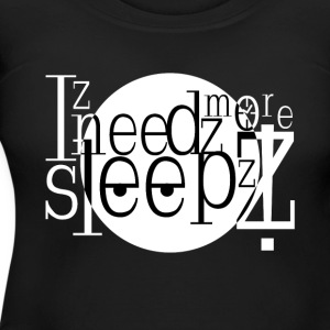 Needs more sleep - Women's Maternity T-Shirt