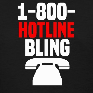 hotline bling - Women's T-Shirt