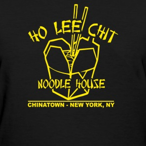 Ho Lee Chit Noodle House - Women's T-Shirt