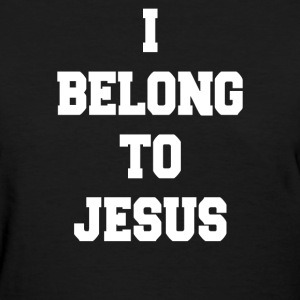I BELONG TO JESUS - Women's T-Shirt