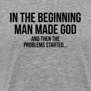 MAN MADE GOD ATHEIST T-Shirts - Men's Premium T-Shirt