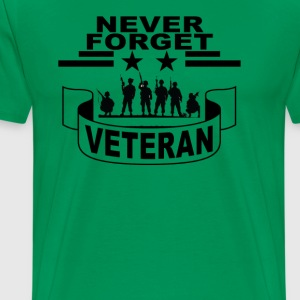 never_forget_veteran_tshirt - Men's Premium T-Shirt