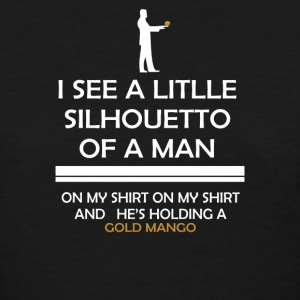 I See A Little Silhouetto Of A Man - Women's T-Shirt