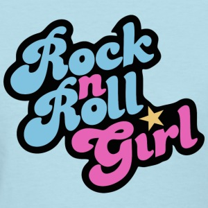 Rock n' Roll Girl - Women's T-Shirt
