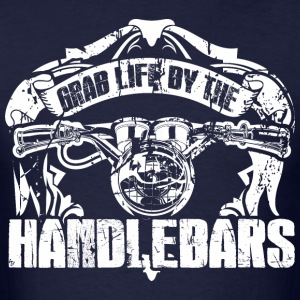 Grab Life By The Handlebars T-Shirts - Men's T-Shirt