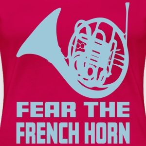 Fear The French Horn - Women's Premium T-Shirt