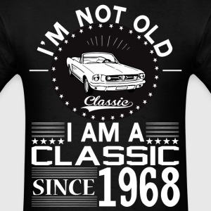 Classic since 1968 T-Shirts - Men's T-Shirt