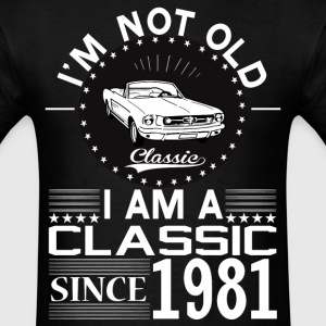 Classic since 1981 T-Shirts - Men's T-Shirt