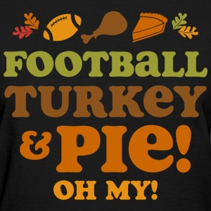 Football Turkey And Pie T-Shirts - Women's T-Shirt