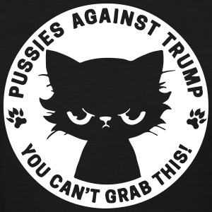 Pussies against Trump - Women's T-Shirt