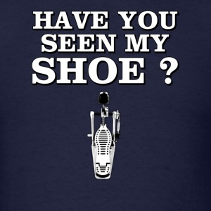 Have You Seen My Shoe - Men's T-Shirt