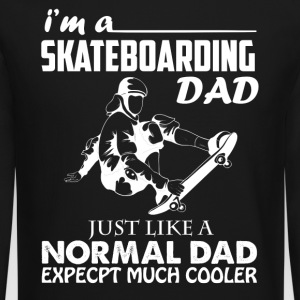 Skateboarding Dad Shirt - Crewneck Sweatshirt