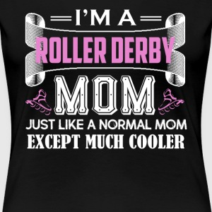 Roller Derby Mom Shirt - Women's Premium T-Shirt
