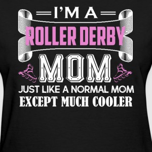 Roller Derby Mom Shirt - Women's T-Shirt