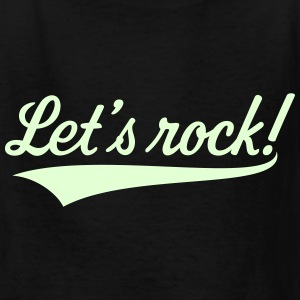 Let's Rock! (Rock 'n' Roll Music) Kids' Shirts - Kids' T-Shirt