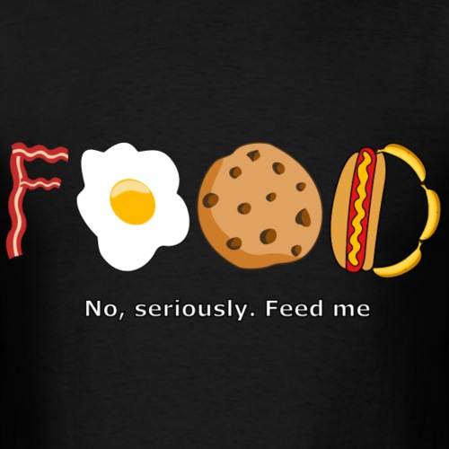 Food seriously feed me