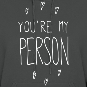 You're my person - Women's Hoodie