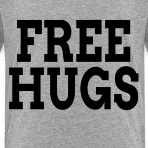 FREE HUGS Baby & Toddler Shirts - Toddler Premium T-Shirt