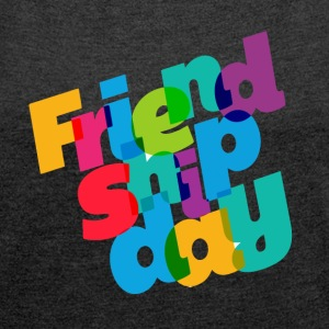 friendship day - Women´s Rolled Sleeve Boxy T-Shirt
