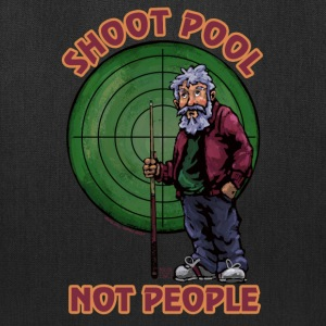Shoot pool Not People Tote bag - Tote Bag