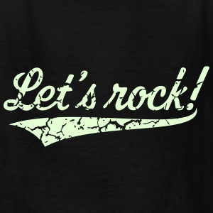 Let's Rock! (Rock 'n' Roll Music / Vintage) Kids' Shirts - Kids' T-Shirt