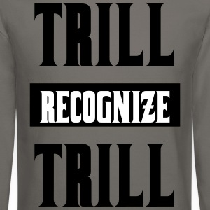 Trill Recognize Trill Grey Crewneck  - Crewneck Sweatshirt