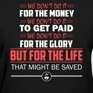 Dispatcher Save Life - Women's T-Shirt