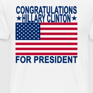 congratulations_hillary_clinton_for_presIDENT - Men's Premium T-Shirt